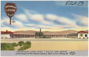 Arrowhead Lodge Motel, Gallup, New Mexico. In the heart of the Indian country, east on U.S. Hiway 66