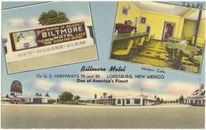Biltmore Motel, on Highways 70 and 80, Lordsburg, New Mexico. One of the America's finest