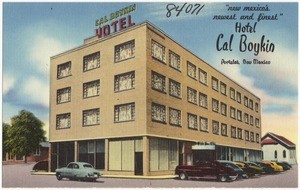 """Hotel Cal Boykin, """"New Mexico's newest and finest,"""" Portales, New Mexico"""