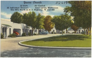 Yucca Courts, one mile north on U.S. Highway 70 and 285
