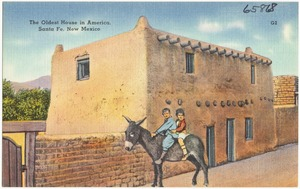 The oldest house in America, Santa Fe, New Mexico