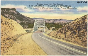 Bridge over the Rio Grande, Los Alamos -- Santa Fe Highway. Showing beautiful background of the Jemez Mountains