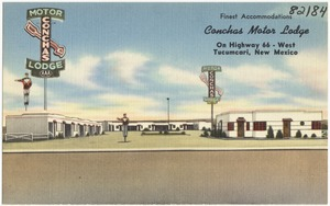 Conchas Motor Lodge, on Highway 66 - West, Tucumcari, New Mexico