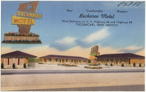 Buckaroo Motel, west entrance on U.S. Highway 66 and 54, Tucumcari, New Mexico
