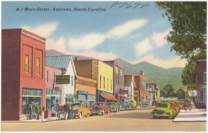 A-1. Main Street, Andrews, North Carolina