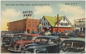 Bame Hotel and filling station, Carolina Beach, N. C.