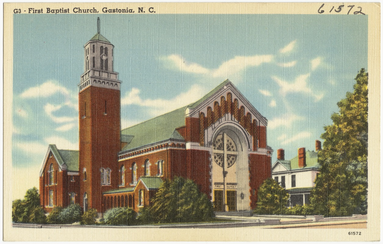 First Baptist Church, Gastonia, N. C.