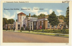 7 - Community Center, Gastonia, N. C., Women's Club Building, Memorial Hall, public library