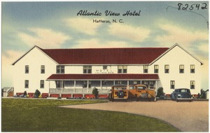 Atlantic View Hotel, Hatteras, N. C.
