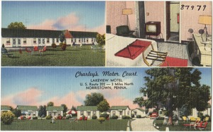 Charley's Motor Court, lakeview motel, U.S. Route 202 -- 3 miles north, Norristown, Penna.