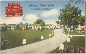 Charley's Motor Court, U.S. Route 202 -- 3 miles north, Norristown, Penna.