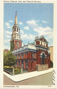 Christ Church, 2nd and Church Streets, Philadelphia, Pa.