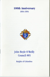100th Anniversary, 1894-1994, John Boyle O'Reilly Council #85 Knights of Columbus booklet