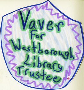 """Vaver for Westborough Library Trustee"" campaign button"