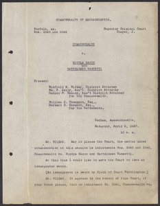 Sacco-Vanzetti Case Records, 1920-1928. Defense Papers. Court Transcript, including statements of Sacco and Vanzetti, April 9, 1927. Box 20, Folder 7, Harvard Law School Library, Historical & Special Collections