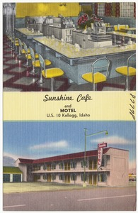 Sunshine Café and Motel, U.S. 10, Kellogg, Idaho