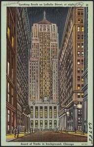 Looking south on LaSalle Street, at night. Board of Trade in background, Chicago
