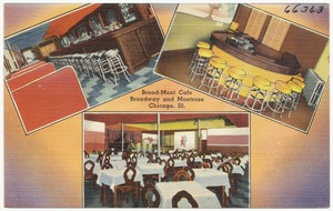 Broad-Mont Café, Broadway and Montrose, Chicago, Ill.