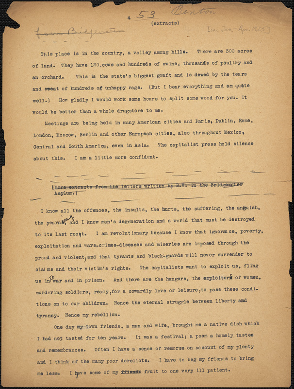 Bartolomeo Vanzetti typed letter (extracts) to [Irene Benton], [Bridgewater Hospital for the Criminally Insane], January-April 1925 ; Bartolomeo Vanzetti typed letter (copy) to [Irene Benton], [Charlestown], 25 April 1925 ; Bartolomeo Vanzetti typed letter (copy) to [Irene Benton], [Charlestown, June 1925]