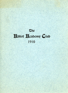 Abbot Academy Club constitution and year in review, Sarah (Sallie) M. Field, Abbot Academy, class of 1904