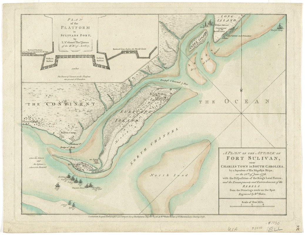 A plan of the attack of Fort Sulivan, near Charles Town in South Carolina