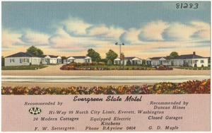 Evergreen State Motel, Hi-Way 99 north city limits, Everett, Washington