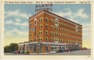 The Alamo Hotel, Austin, Texas, West 6th -- Tourist, commercial, residential