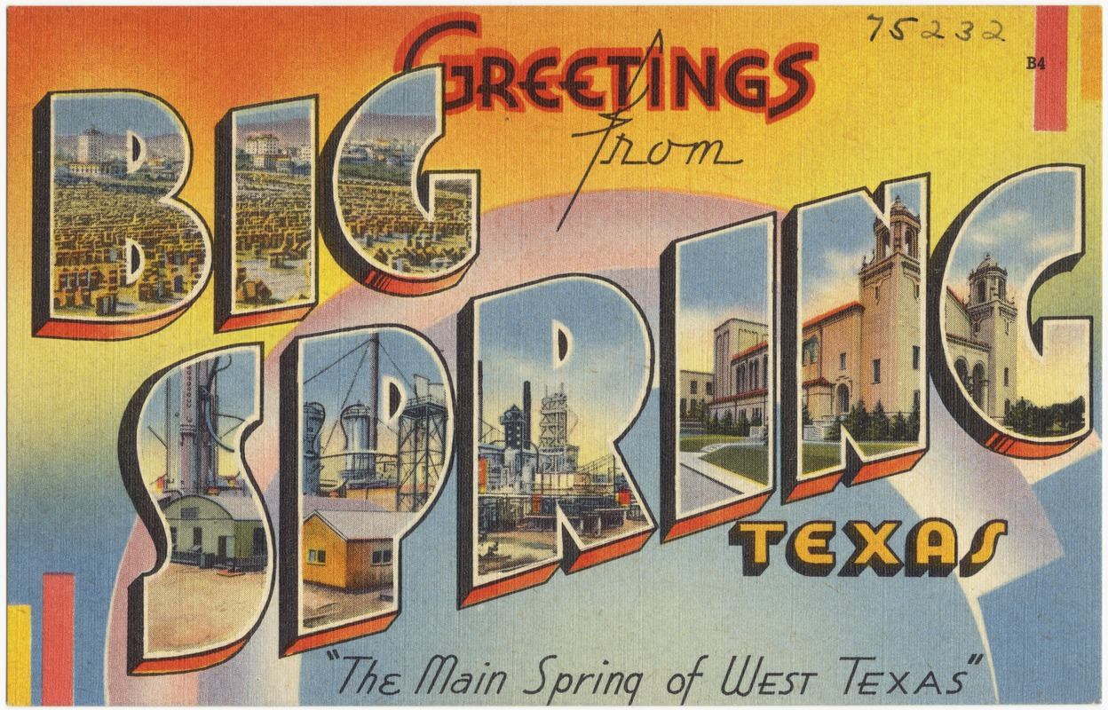 Greetings from big spring texas the main spring of west texas greetings from big spring texas the main spring of west texas kristyandbryce Choice Image
