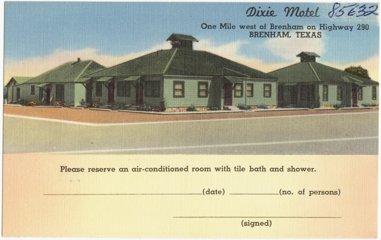Dixie Motel One Mile West Of Brenham On Highway 290 Texas