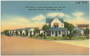 For a day or a year you'll enjoy your visit here, Rose Mary Courts -- Brownsville, Texas