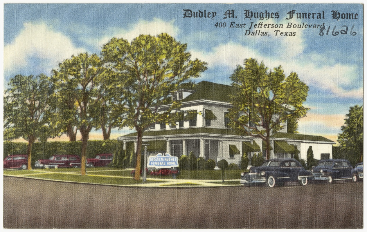 Dudley M. Hughes Funeral Home, 400 East Jefferson Boulevard, Dallas Texas
