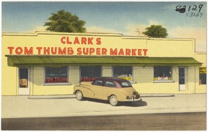 Clark's Tom Thumb Super Market