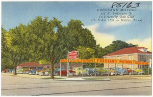 Freeland Motors, 535 E. Jefferson St., in Friendly Oak Cliff, ph. Yale 1291 -- Dallas, Texas