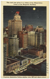 This card was given to a visitor of the Observatory Tower of the Magnolia Building. Pegasus dominates Dallas skyline over 450 feet above street