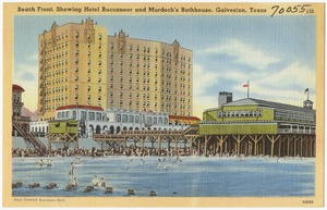 Beach front, showing Hotel Buccaneer and Murdoch's Bathhouse, Galveston, Texas