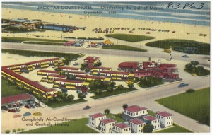 Jack Tar Court Hotel -- Overlooking the Gulf of Mexico, Galveston, Texas