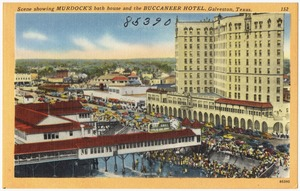 Scene showing Murdock's bath house and the Buccaneer Hotel, Galveston, Texas.