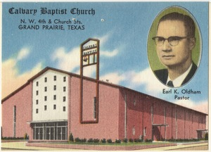 Calvary Baptist Church, N. W. 4th & Church Sts., Grand Prairie, Texas