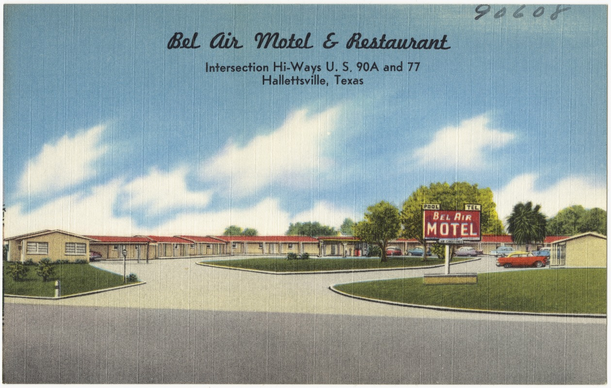 Bel Air Texas Bel Air Motel Restaurant