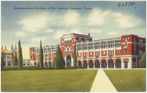Administration Building of Rice Institute, Houston, Texas