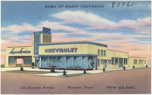 Home of Knapp Chevrolet, 815 Houston Avenue, Houston, Texas