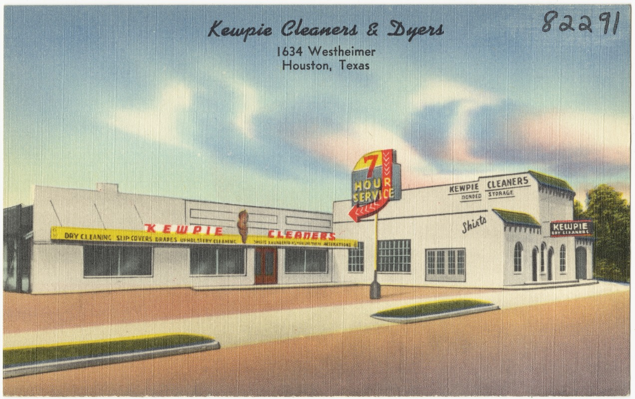 Kewpie Cleaners & Dyers, 1634 Westheimer, Houston, Texas