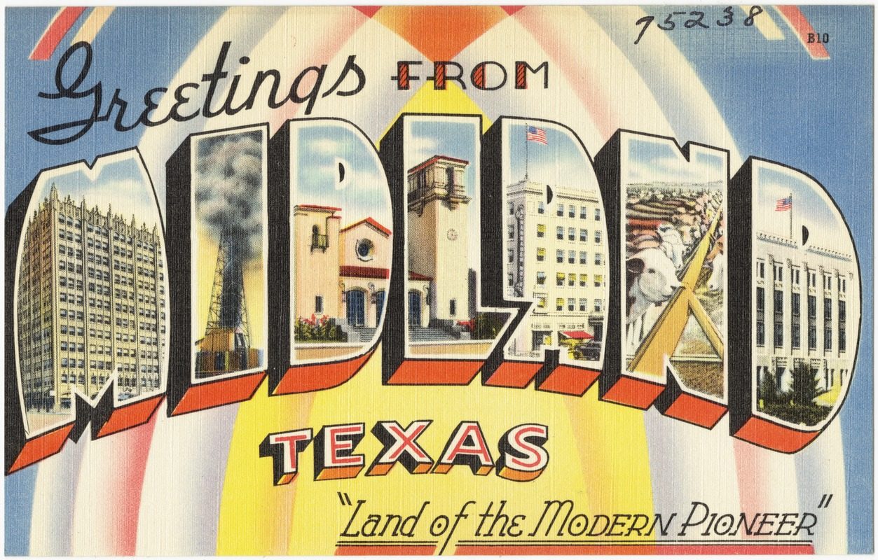 Greetings from midland texas land of the modern pioneer greetings from midland texas land of the modern pioneer kristyandbryce Choice Image