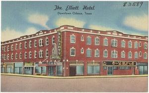 The Elliott Hotel, Downtown Odessa, Texas