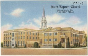 First Baptist Church, 8th and Austin St., Plainview, Texas