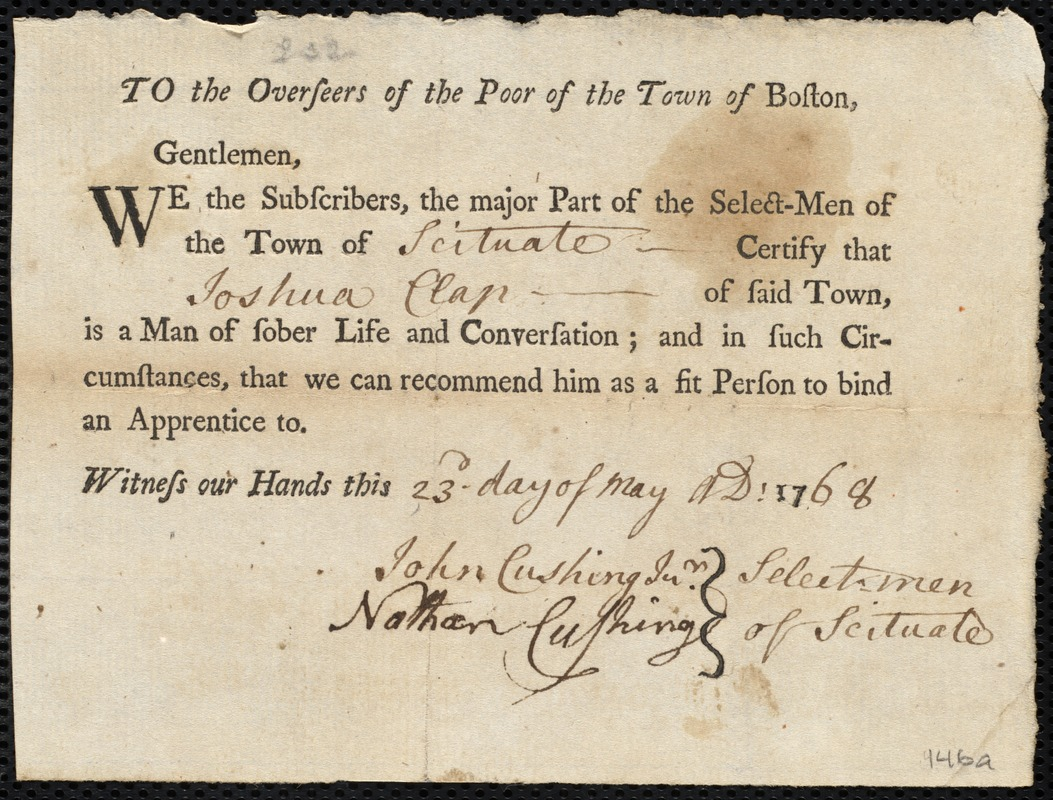 Document of indenture: Servant: Akley, Sarah. Master: Clap, Joshua. Town of Master: Scituate. Selectmen of the town of Scituate autograph document signed to the Overseers of the Poor of the town of Boston: Endorsement Certificate for Joshua Clapp.