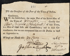 Document of indenture: Servant: Bradley, John. Master: Bigelo, Timothy. Town of Master: Worcester. Selectmen of the town of Worcester autograph document signed to the Overseers of the Poor of the town of Boston: Endorsement Certificate for Timothy Bigelo.