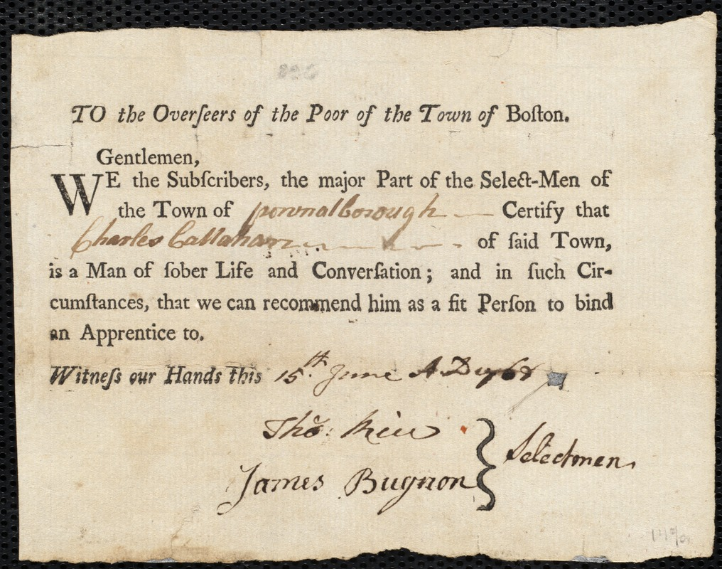Document of indenture: Servant: Burns, Thomas. Master: Callahan, Charles. Town of Master: Pownalborough. Selectman of the town of Pownalborough autograph document signed to the Overseers of the Poor of the town of Boston: Endorsement Certificate for Charles Callahan.